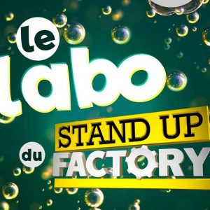 Le labo du Stand-up Factory