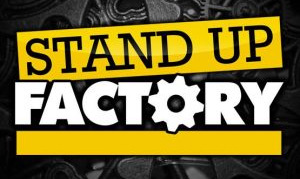 STAND-UP FACTORY LE 31 JUILLET 2020