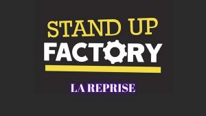 STAND-UP FACTORY REPRISE